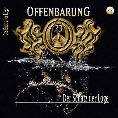 Offenbarung 23 - Folge 33: Der Schatz der Loge. Hörspiel.
