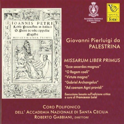 Coro polifonico dell'Accademia Nazionale di Santa Cecilia & ロベルト・ガッビアーニー