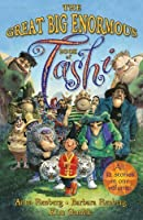 The Great Big Enormous Book of Tashi (Tashi series) by Anna Fienberg Barbara Fienberg(2012-09-01)