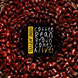 Coffee Bean Brown Comes Alive