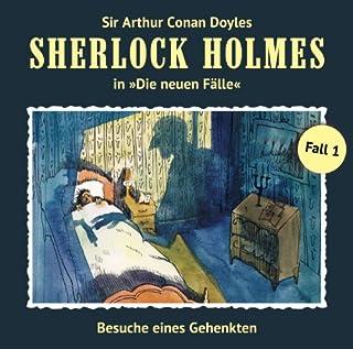Besuche eines Gehenkten     Sherlock Holmes - Die neuen Fälle 1              Autor:                                                                                                                                 Andreas Masuth                               Sprecher:                                                                                                                                 Christian Rode,                                                                                        Peter Groeger                      Spieldauer: 1 Std. und 32 Min.     318 Bewertungen     Gesamt 4,5