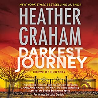 Darkest Journey     Krewe of Hunters, Book 20              By:                                                                                                                                 Heather Graham                               Narrated by:                                                                                                                                 Luke Daniels                      Length: 10 hrs and 9 mins     242 ratings     Overall 4.5