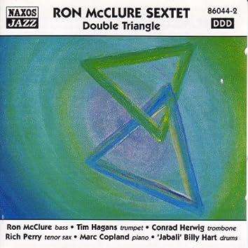 RON McCLURE SEXTET: Double Triangle