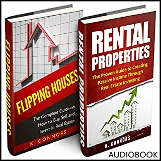 Real Estate Investing, 2 Manuscripts     Flipping Houses and Rental Properties              By:                                                                                                                                 K. Connors                               Narrated by:                                                                                                                                 Stephen Strader the Voice Ranger                      Length: 2 hrs and 49 mins     Not rated yet     Overall 0.0