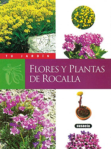 Flores y plantas de rocalla (Tu Jardín)