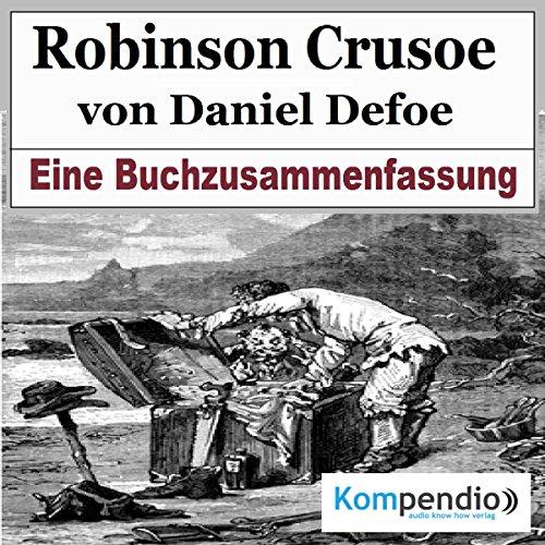 Robinson Crusoe von Daniel Defoe: Eine Buchzusammenfassung Titelbild
