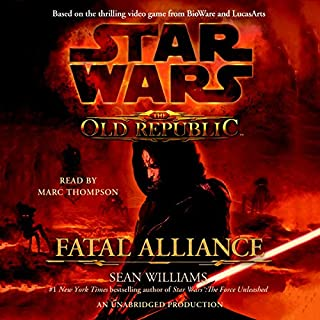 Star Wars: The Old Republic: Fatal Alliance                   Auteur(s):                                                                                                                                 Sean Williams                               Narrateur(s):                                                                                                                                 Marc Thompson                      Durée: 13 h et 47 min     52 évaluations     Au global 4,4