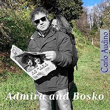 Admira and Bosko