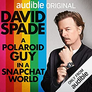 A Polaroid Guy in a Snapchat World                   By:                                                                                                                                 David Spade                               Narrated by:                                                                                                                                 David Spade                      Length: 6 hrs and 12 mins     5,386 ratings     Overall 4.4