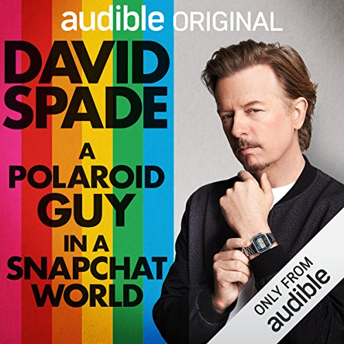 A Polaroid Guy in a Snapchat World audiobook cover art