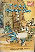 T*A*C*K* Against Time 0590324063 Book Cover