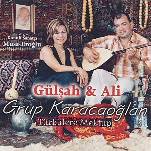 Gülşah Yıldırım, Ali Yıldırım & Musa Eroğlu