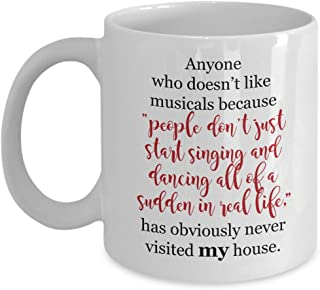 Musical Theater Singing & Dancing Funny Fan Gift Mug for Theatre Arts Patrons