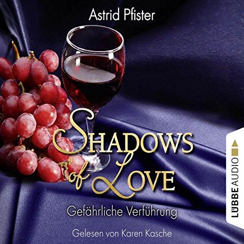 Gefährliche Verführung (Shadows of Love 7) Titelbild