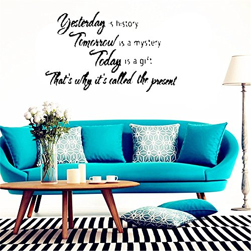 Stickers Muraux Wall Art Decor Decals Mural Yesterday Is History Tomorrow Is A Mystery Today Is A Gift Phrases