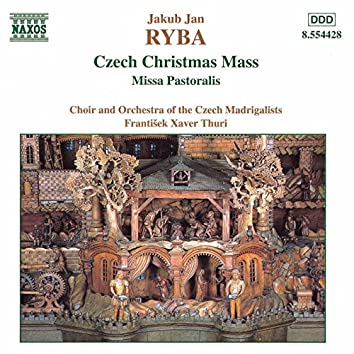 Ryba: Czech Christmas Mass / Missa Pastoralis
