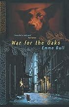 War for the Oaks: A Novel