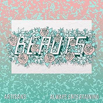 Artisans / Always Entertaining
