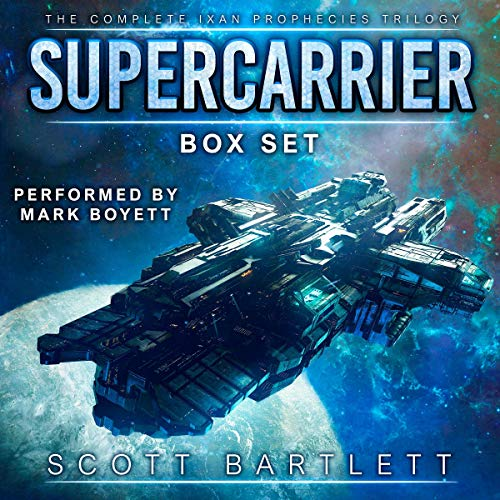 Supercarrier Box Set: The Complete Ixan Prophecies Trilogy audiobook cover art