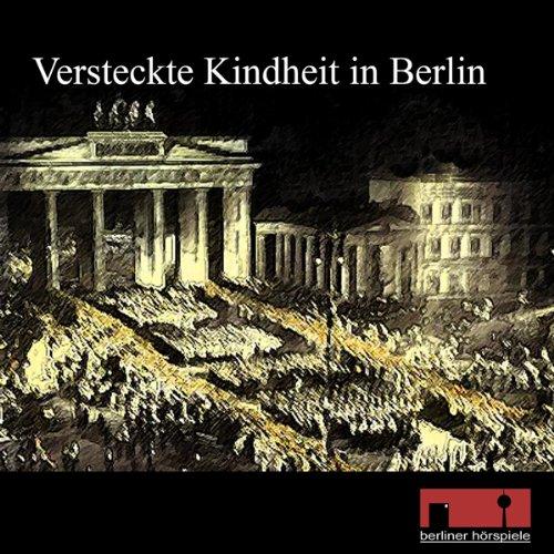 Versteckte Kindheit in Berlin. Zeitzeugengespräch mit Werner Foss Titelbild