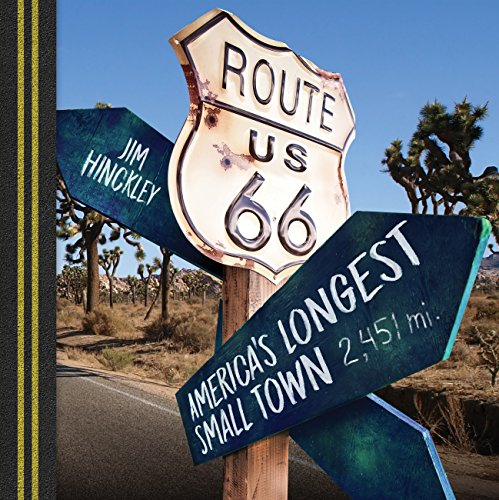 Route 66: America's Longest Small Town (English Edition)
