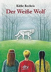 """""""Der weisse Wolf"""" von Käthe Recheis auf Amazon"""