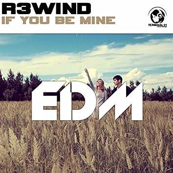 If You Be Mine (Radio Edit)