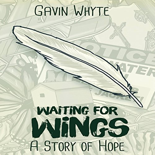 Waiting for Wings: A Story of Hope audiobook cover art