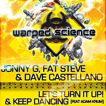 Let's Turn It Up! / Keep Dancing