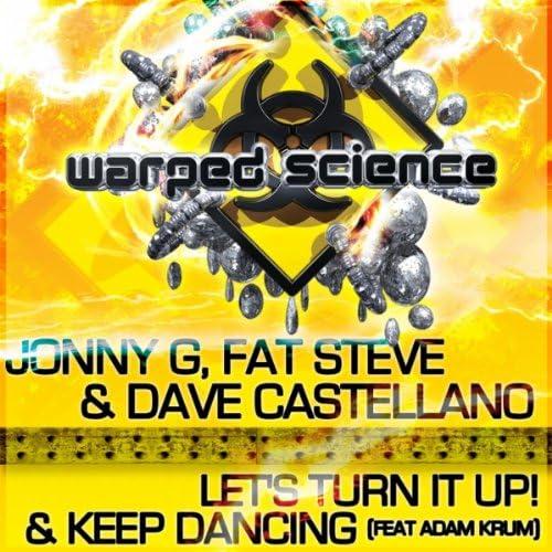Jonny G, Fat Steve & Dave Castellano