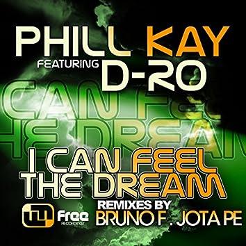 I Can Feel the Dream Remixes