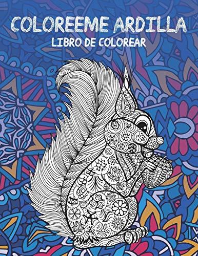 Coloréeme Ardilla - Libro de colorear