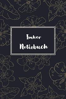 Imker Notizbuch: Notebook mit 120 Seiten   Notizen Schreibheft liniert   Organizer 6x9   Notizheft   Lustige Geschenkidee