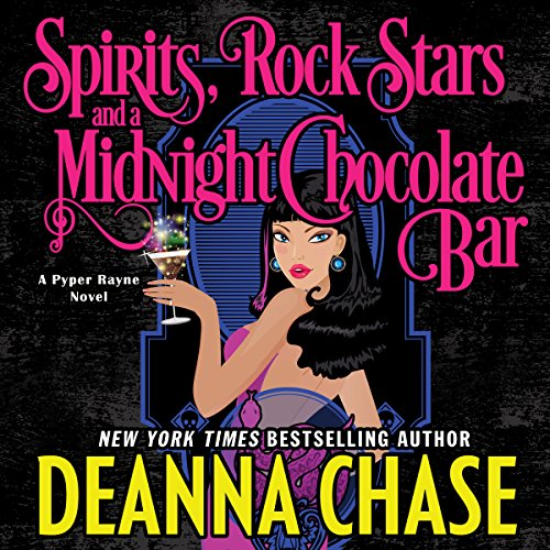Spirits, Rock Stars, and a Midnight Chocolate Bar cover art
