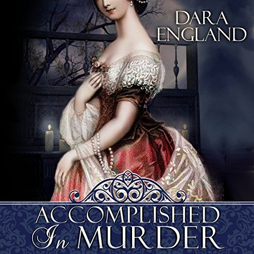 Accomplished in Murder                   By:                                                                                                                                 Dara England                               Narrated by:                                                                                                                                 Michelle Ford                      Length: 1 hr and 45 mins     1 rating     Overall 1.0