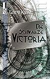 Die Schwarze Victoria