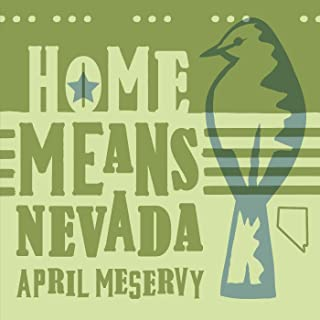 Home Means Nevada (Sage Mix)