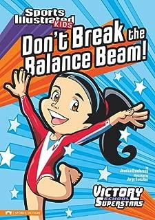 Don't Break the Balance Beam! (Sports Illustrated Kids Victory School Superstars)