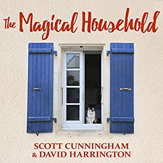 The Magical Household - Spells & Rituals for the Home audiobook cover art