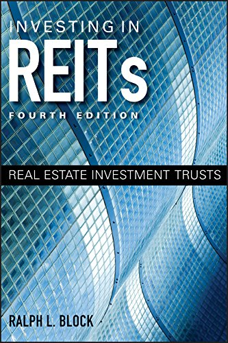 Investing in REITs: Real Estate Investment Trusts (Bloomberg Book 141)