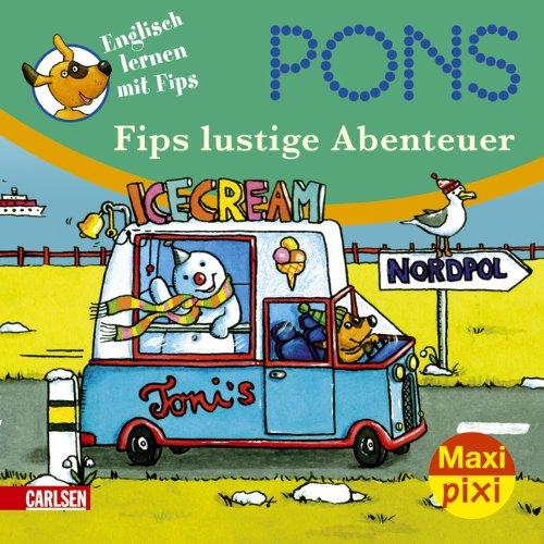 Maxi-Pixi Nr. 66: PONS Englisch lernen mit Fips - Fips lustige Abenteuer