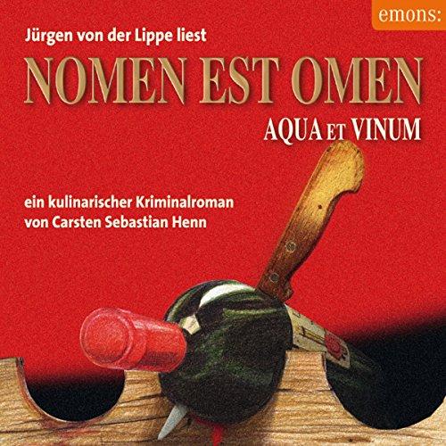 Nomen est Omen: Aqua et Vinum (Julius Eichendorff 2) Titelbild
