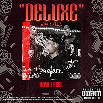 How I Feel (Deluxe)