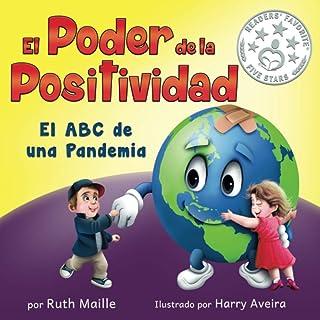 El poder de la positividad El: ABC de una pandemia (Spanish Edition)