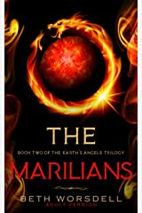 The Marilians: Adult version. Our Planet Dying, was just the beginning..... (The Earth's Angels Trilogy) ペーパーバック