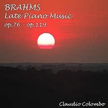 Johannes Brahms : Late Piano Music, Op.76 - Op.119