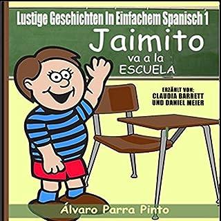 Couverture de Lustige Geschichten in Einfachem Spanisch 1 [Funny Stories in Basic Spanish, 1]