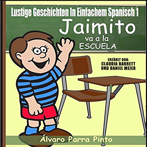 Lustige Geschichten in Einfachem Spanisch 1 [Funny Stories in Basic Spanish, 1] audiobook cover art