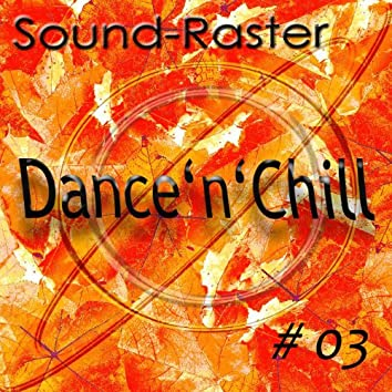 Dance'n'Chill NO. 3
