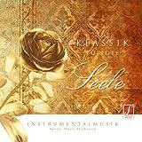 CD Klassik für die Seele (Classici per lo spirito): Musica classica per un rilassamento p...